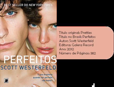 Perfeitos - Scott Westerfeld